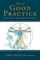 Essays in Good Practice: Lecture ...