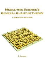 Megalithic Science's General Quantum...