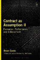 Contract as Assumption II: Formation,...