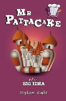 Mr Pattacake and the Big Idea