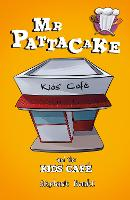 Mr Pattacake and the Kids' Cafe
