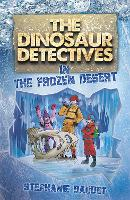 The Dinosaur Detectives in the Frozen...