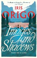 Images and Shadows: Part of a Life