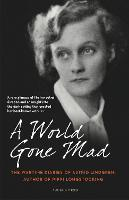 A World Gone Mad: The Diaries of...