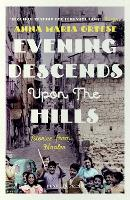 Evening Descends Upon the Hills:...
