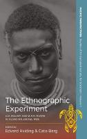 The Ethnographic Experiment: A. M....
