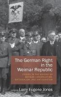 The German Right in the Weimar...