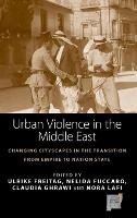 Urban Violence in the Middle East:...