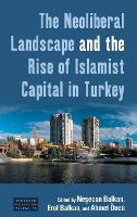 The Neoliberal Landscape and the Rise...