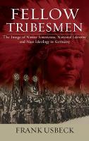 Fellow Tribesmen: The Images of ...