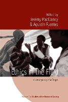 Ethics in the Field: Contemporary...