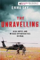 The Unravelling: High Hopes and ...