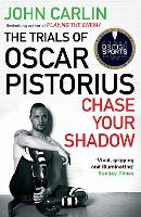 Chase Your Shadow: The Trials of ...