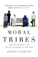 Moral Tribes: Emotion, Reason and the...
