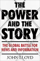 The Power and the Story: The Global...