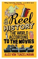 Reel History: The World According to...