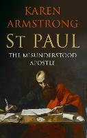 St Paul: The Apostle We Love to Hate