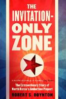 The Invitation-Only Zone: The...