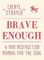 Brave Enough: A Mini Instruction...