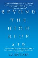 Beyond the High Blue Air: A Memoir