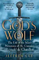 God's Wolf: The Life of the Most...