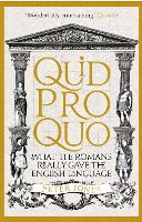 Quid Pro Quo: What the Romans Really...