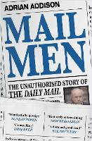 Mail Men: The Unauthorized Story of...