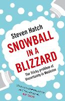 Snowball in a Blizzard: The Tricky...