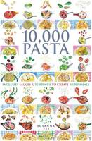 10,000 Pasta: Includes Sauces &...