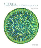 The Cell: A Visual Tour of the...
