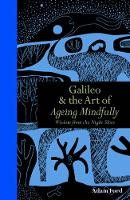 Galileo and the Art of Ageing...