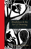 Mindfulness & the Art of Drawing: A...