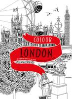 Colour London: 20 Views to Colour in...