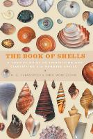 The Book of Shells: A Life-Size Guide...