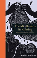 The Mindfulness in Knitting:...