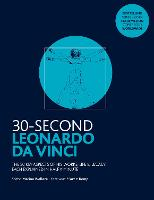 30-Second Leonardo da Vinci: His 50...