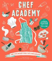 Chef Academy: Are you ready for the...