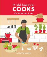 Mindful Thoughts for Cooks: ...