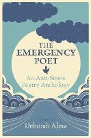 Emergency Poet: An Anti-Stress Poetry...