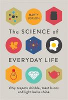 The Science of Everyday Life: Why...
