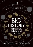 The Little Book of Big History: The...