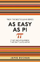 As Easy as Pi: Stuff About Numbers...