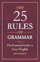 The 25 Rules of Grammar: The ...