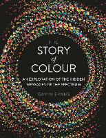 The Story of Colour: An Exploration ...