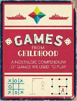 Games from Childhood: A Nostalgic...