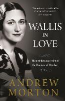 Wallis in Love: The untold true...