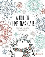 A Million Christmas Cats: Festive...