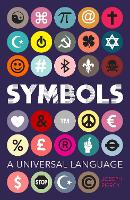 Signs of the Time :  How Symbols Took...