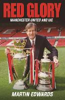 Red Glory: Manchester United and Me