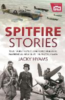 Spitfire Stories: True Tales from...